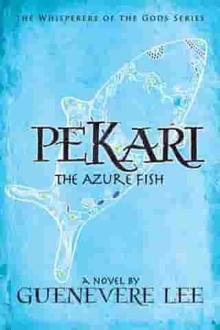 Pekari: The Azure Fish
