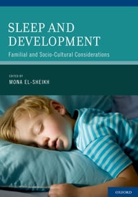 Sleep and Development: Familial and Socio-Cultural Considerations