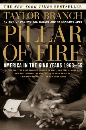 Pillar of Fire America in the King Years 1963-65