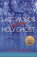 Last Words of the Holy Ghost 4034f113-1030-4119-b177-616c5375dbe1