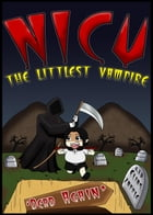 Dead Again: Nicu - The Littlest Vampire American-English Edition, #4 by Elias Zapple
