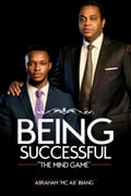 "9789789562640 - Abraham ""Mc Ab"" Ibiang: Being Successful-The Mind Game - Book"