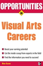 Opportunities in Visual Arts Careers by Mark Salmon