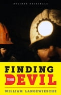 Finding the Devil: Darkness, Light, and the Untold Story of the Chilean Mine Disaster 65115ced-f991-4b84-92e8-80447050ea86