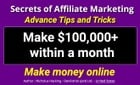 Secrets of Affiliate Marketing Advance Tips and Tricks: This is 100% secrets and advance methods. by Nicholus Hankin