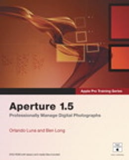 Book Apple Pro Training Series: Aperture 1.5 by Orlando Luna