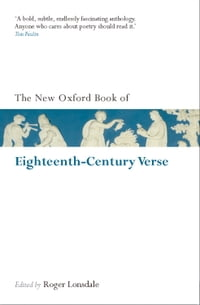 The New Oxford Book of Eighteenth-Century Verse: Reissue