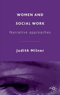 Women and Social Work: Narrative Approaches