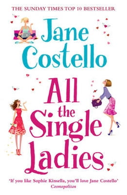 Book All the Single Ladies by Jane Costello