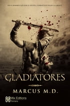 Gladiatores by Marcus M.D.