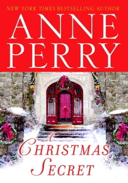 Book A Christmas Secret: A Novel by Anne Perry