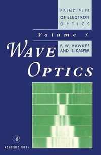 Principles of Electron Optics: Wave Optics