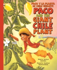 Paco and the Giant Chili Plant / Paco y la planta de chile gigante