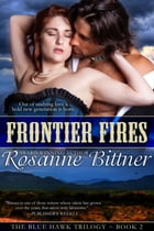 Frontier Fires by Rosanne Bittner