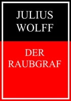Der Raubgraf by Julius Wolff