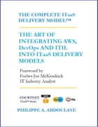 The Complete ITaaS Delivery Model by Philippe A. Abdoulaye
