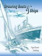 Drawing Boats and Ships by Yngve Edward Soderberg