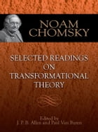 Selected Readings on Transformational Theory by Noam Chomsky