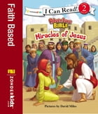 Miracles of Jesus by David Miles