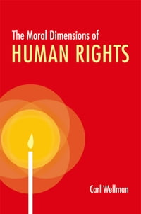 The Moral Dimensions of Human Rights