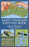 Mary Thomas's Knitting Book eb89ee3e-ff43-4adb-b859-601d68dead7e