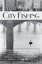 City Fishing by Judith Schnell