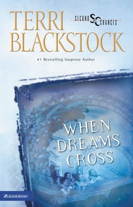 Book When Dreams Cross by Terri Blackstock