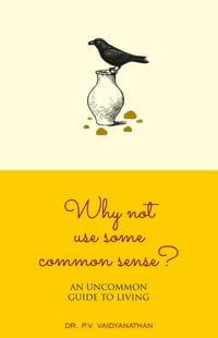 Why Not Use Some Common Sense?