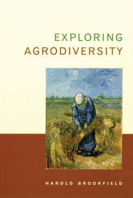 Book Exploring Agrodiversity by Harold Brookfield