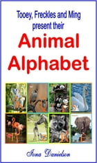 Tooey, Freckles and Ming present their Animal Alphabet
