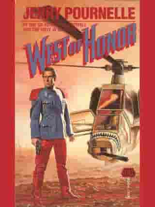 West of Honor by Jerry Pournelle