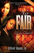 1230000271387 - Alfred Adams, Jr.: No Fair Exchange - Buch