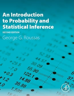 Book An Introduction to Probability and Statistical Inference by George G. Roussas