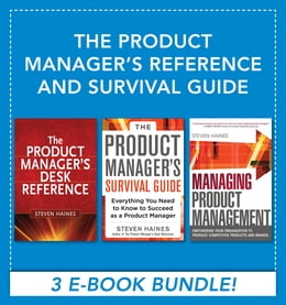 Book The Product Manager's Reference and Survival Guide by Steven Haines