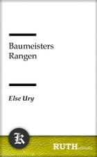 Baumeisters Rangen by Else Ury