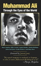 Muhammad Ali: Through the Eyes of the World by Mark Collins Jenkins