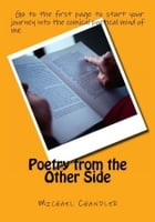 Poetry from the Other Side by Michael Chandler
