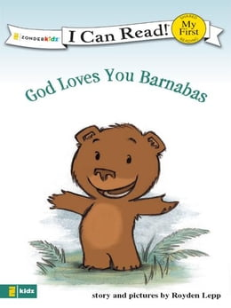 Book God Loves You Barnabas by Royden Lepp