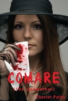 Comare, The Godmother by Chester Parks