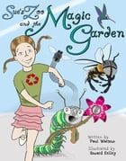 Sue's Zoo and the Magic Garden by Paul G. Warmus