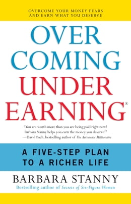 Book Overcoming Underearning(TM): A Simple Guide to a Richer Life by Barbara Stanny