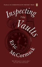 Inspecting the Vaults by Eric McCormack