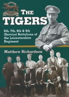 The Tigers by Mathew Richardson