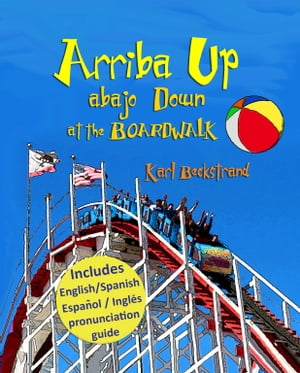 Arriba Up,  Abajo Down at the Boardwalk