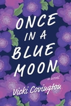 Once in a Blue Moon by Vicki Covington
