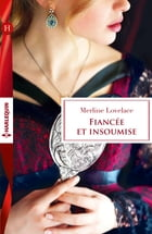 Fiancée et insoumise by Merline Lovelace