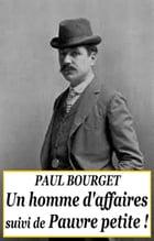 Un homme d'affaires by PAUL BOURGET
