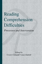 Reading Comprehension Difficulties: Processes and Intervention