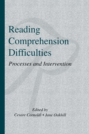 Reading Comprehension Difficulties Processes and Intervention