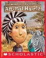 What If You Had Animal Hair? Cover Image